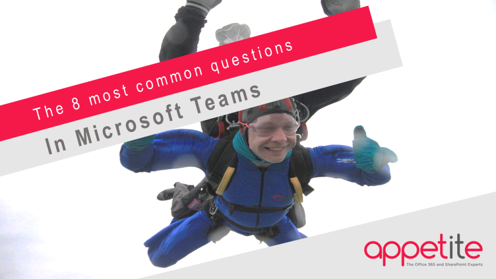 Microsoft Teams common questions  - Appetite For Business