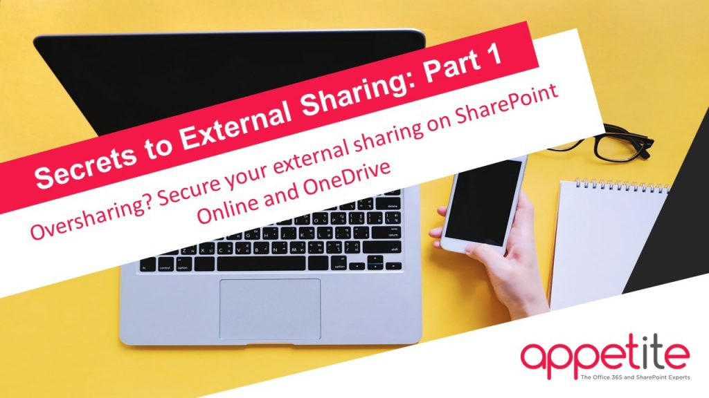 Secure Sharing - SharePoint & OneDrive